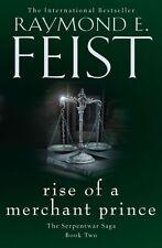 Rise of a Merchant Prince (the Serpentwar Saga, Book 2) by Raymond E. Feist...