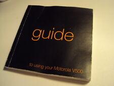 ORIGINAL RETRO GUIDE MANUAL FOR  MOTOROLA V500  ORANGE 171 PAGES