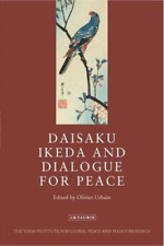 Urbain  Olivier (Ed)-Daisaku Ikeda And Dialogue For Peace BOOK NUEVO