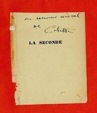 """LJ40-ENVOI-DÉDICACE-COLETTE-SIDONIE GABRIELLE-ÉCRIVAINE-""""LA SECONDE""""-1929"""