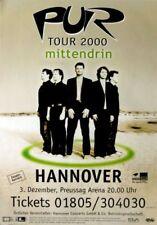 PUR - 2000 - Konzertplakat - Concert - Mittendrin - Tourposter - Hannover