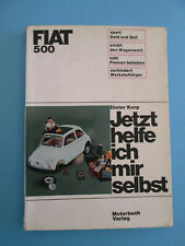 Jetzt helfe ich mir selbst Reparaturanleitung Fiat 500 (1. Auflage 1967!)