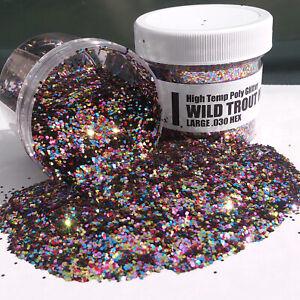 NEW 2 OZ. Jar .030 WILD TROUT MIX High Temp Glitter Hex Fishing lure plastisol