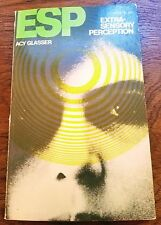 ESP EXTRA-SENSORY PERCEPTION by Acy Glasser Paperback Vintage ESP Book 1967