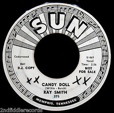 RAY SMITH-Candy Doll & Hey Boss Man-Rare Rockabilly Promotional Only 45-SUN #375