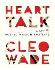 Heart Talk: Poetic Wisdom for a Better Life by Cleo Wade (Paperback, 2018)