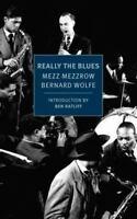 Really the Blues (New York Review Books Classics) by Mezzrow, Mezz, Wolfe, Bern