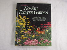Rodale's No-Fail Flower Garden : How to Plan, Plant and Grow a Beautiful, Easy