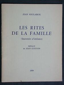 Soulairol Jean - Rites de la Famille 1959 Souvenirs d'enfantce - Guitton - FIDES