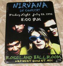 "Nirvana 1993 Roseland Ballroom 9""x12"" Custom Aluminum Concert Sign Free Shipping"