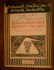 G.SALOMONE - LA DISTILLAZIONE DELLE ACQUAVITI E DELL'ALCOL