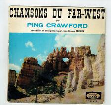 "Ping CRAWFORD Vinyle 45T EP 7"" CHANSONS DU FAR-WEST J-C Berrier BAM 622 RARE"