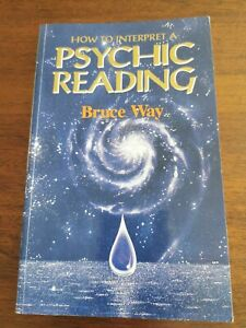 How to Interpret a Psychic Reading by Bruce Way