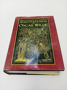 Oscar Wilde The Complete Illustrated Stories Plays and Poems Hardback 1986