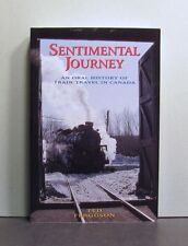 Sentimental Journey,  Train Travel in Canada, An Oral History