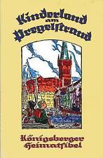 KINDERLAND AM PREGELSTRAND. KöNIGSBERGER HEIMATFIBEL
