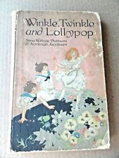Winkle Twinkle and Lollypop Sturgis 1918 25th Ed HC No DJ Fair to Good Cond