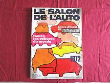 L'AUTO-JOURNAL  N° SPECIAL  SALON 1972  de  SEPTEMBRE 1972