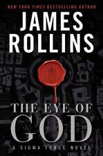 Sigma Force: The Eye of God by James Rollins (2013, Hardcover) 1st Edition