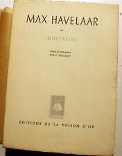 COLONIES/MAX HAVELAAR/MULTATULI/ED DE LA TOISON D'OR/1943/JAVA/INDONESIE