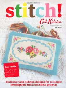 Cath Kidston Stitch! by Cath Kidston Paperback Book The Cheap Fast Free Post