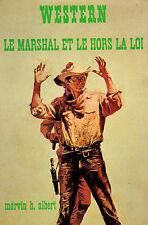 Le Marshal et le hors la loi // M. ALBERT // Collection Western // 1ère Edition