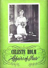 """Celeste Holm (Signed) """"AFFAIRS OF STATE"""" Reginald Owen 1950 Souvenir Program"""
