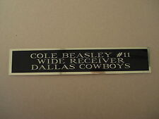 Cole Beasley Cowboys Nameplate For A Football Jersey Display Case 1.5 X 6