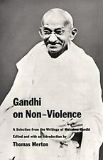 Gandhi on Non-Violence: A Selection From the Writings of Mahatma Gandi Mahatma