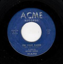 KILLER DOOWOP-RICHARD LANHAM-ON YOUR RADIO/DANCE OF LOVE-ACME 712