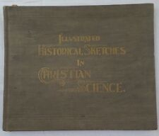 Illustrated Historical Sketches In Christian Science,Dunbar,1898,First Edition