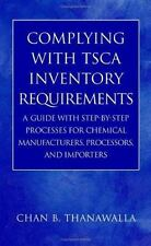 Complying with TSCA Inventory Requirements: A Guide with Step-by-Step -ExLibrary