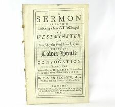SERMON Preach'd in King Henry VII's Chapel at Westminster by RALPH BLOMER First