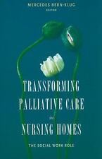 End-Of-Life Care a: Transforming Palliative Care in Nursing Homes : The...