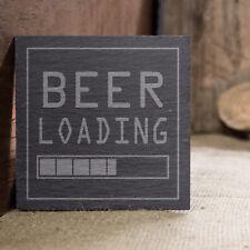 Beer Loading Slate  Engraved Coaster Birthday Christmas Novelty Gift Ideas