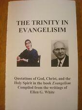 The TRINITY In Evangelism Booklet~Ellen G. White~Seventh-day Adventist~Godhead?