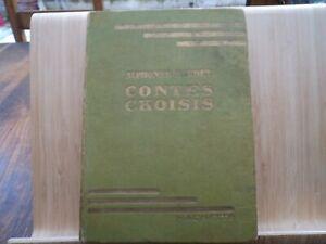 CONTES CHOISIS  par Alphone  DAUDET  - HACHETTE 1923