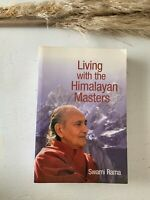 Living with the Himalayan Masters by Swami Rama (2007, Paperback, Revised)