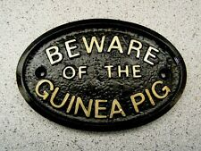 GUINEA PIG  BEWARE - HOUSE DOOR PLAQUE SIGN CAGE GARDEN