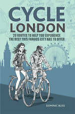 Cycle London: 20 routes to help you experience the best this famous city has to