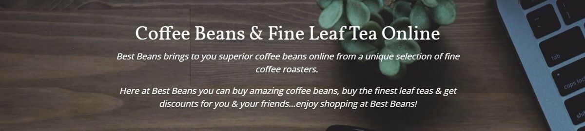 Best Beans Coffee Beans & Leaf Tea