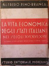Alfredo Pino Branca LA VITA ECONOMICA DEGLI STATI ITALIANI NEI SECOLI XVI XVII
