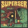SUPERSER Radiaciones En La Noche vinyl LP + MP3 garage punk surf psych
