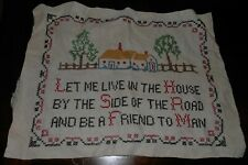 Antique Cross Stitch Embroidery Sampler Let me live in the house.