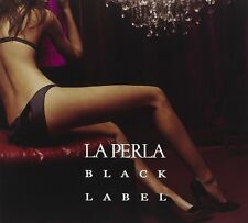La Perla Black Label 2007 Luxury Lounge & Downbeats