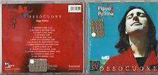 PIPPO POLLINA CD ROSSOCUORE  1999 MADE IN ITALY Nada FRANCO BATTIATO Rosso cuore
