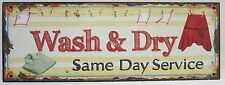 New Rustic Country Tin Sign Wash & Dry Same Day Service for Laundry Aged Look