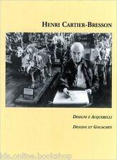 Henri Cartier-Bresson Disegni e acquerelli Dessins et gouaches - Alinari 1999