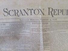 ANTIQUE - THE SCRANTON REPUBLICAN - SCRANTON PA   - FEB 9th 1878  VERY GOOD