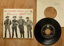 "7"" / 45 rpm record  TV THEME SONGS EP  BONANZA the Cartwrights    (E)"